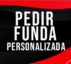 Pedir Funda Personalizada